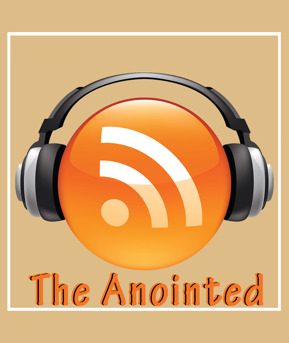 The Anointed Podcast - James Martinez